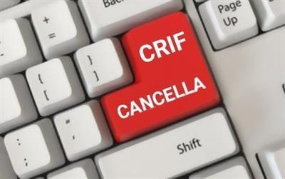 Crif cancellazione centrale rischi